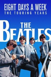 "The Beatles in grey suits and sunglasses. White text against blue sky ""Eight Days A Week - The Touring Years""."