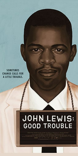 "Illustration of John Lewis wearing a sign that says ""John Lewis: Good Trouble""."