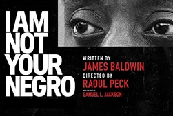 "James Baldwin's eyes and the text ""I Am Not Your Negro"""