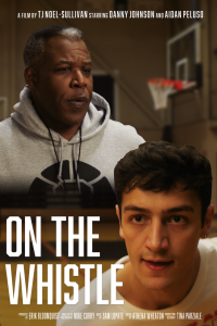 """""""On the Whistle"""" movie poster, shows a coach and basketball player"""