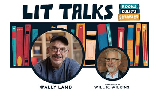 Lit Talks advertisement with photo of Wally Lamb and Will K. Wilkins in front of illustrated books.