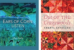 Two book covers side by side - A blue book Ears of Corn Listen by Max Early and a red book Out of the Crazywoods by Cheryl Savageau